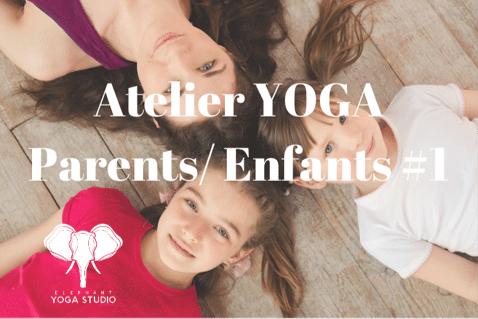 Atelier Yoga Parent/Enfant  – 1 dimanche par mois 15h-16h