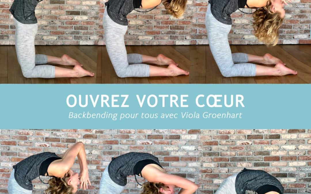 Ouvrez Votre Coeur – atelier backbending dim. 2 février 9h30-12h30